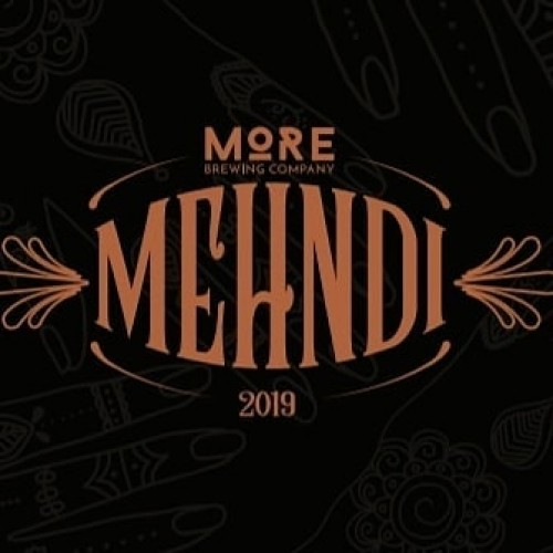 More Brewing - Mehndi (2019)