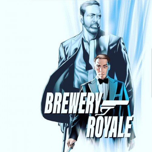 J Wakefield BA Stouts from the Bond set. Brewery Royale, Live and Let Brew