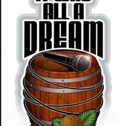 J Wakefield Brewing It Was All A Dream Barrel Aged Big Poppa Imperial Stout Aged in Bourbon Maple Syrup Barrels w/Coffee Coconut & Vanilla